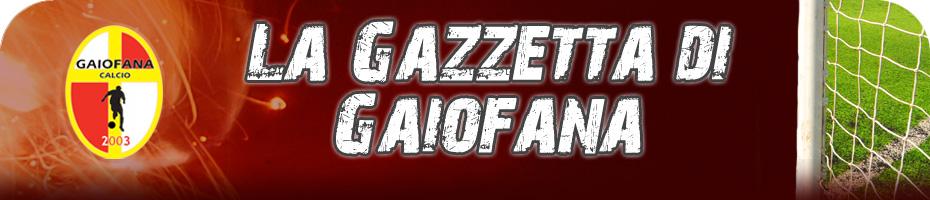 La Gazzetta di Gaiofana